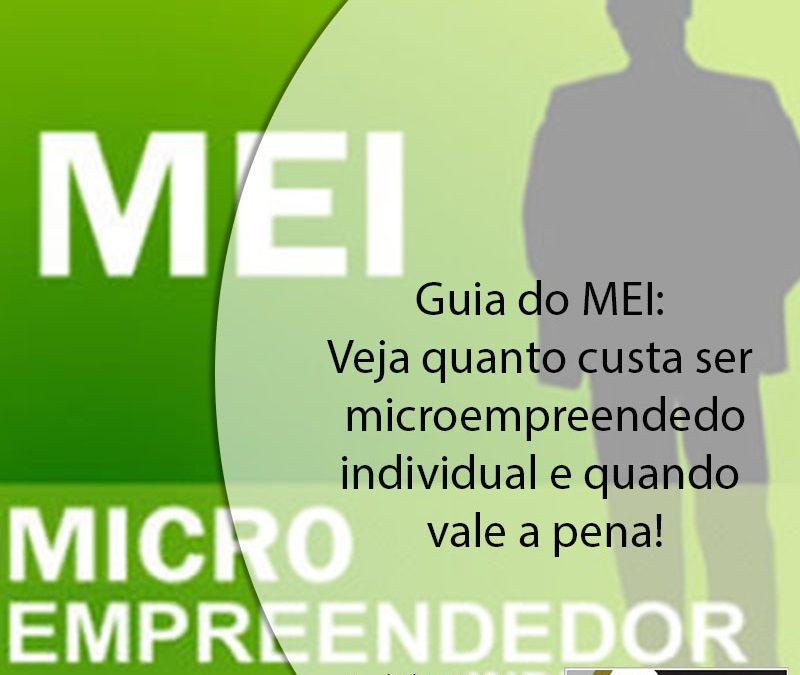 Guia do MEI: veja quanto custa ser microempreendedor individual e quando vale a pena.