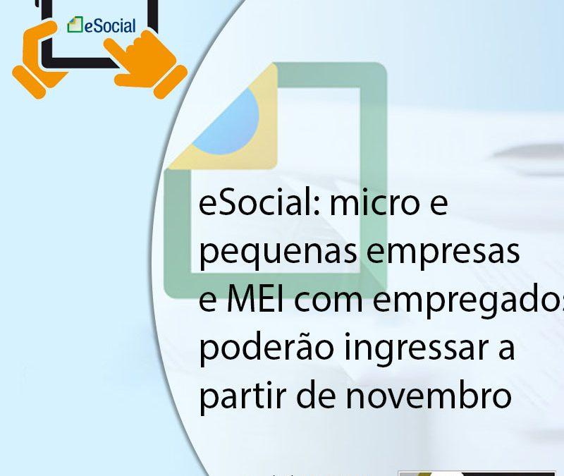 eSocial: micro e pequenas empresas e MEI com empregados poderão ingressar a partir de novembro.