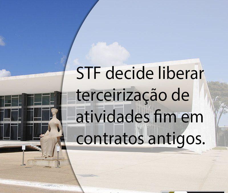 STF decide liberar terceirização de atividades fim em contratos antigos.