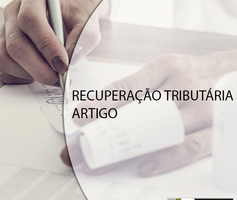 RECUPERAÇÃO TRIBUTÁRIA – ARTIGO.