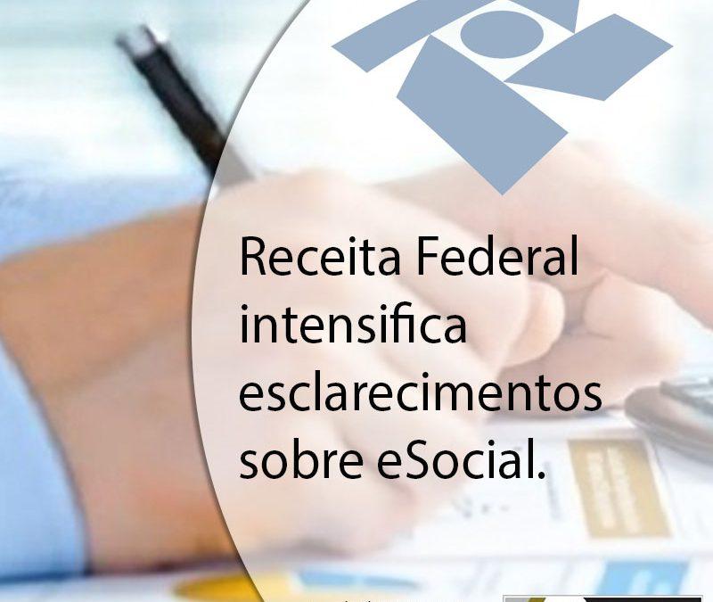 Receita Federal intensifica esclarecimentos sobre eSocial.