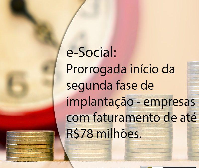 eSocial: Prorrogada início da segunda fase de implantação.