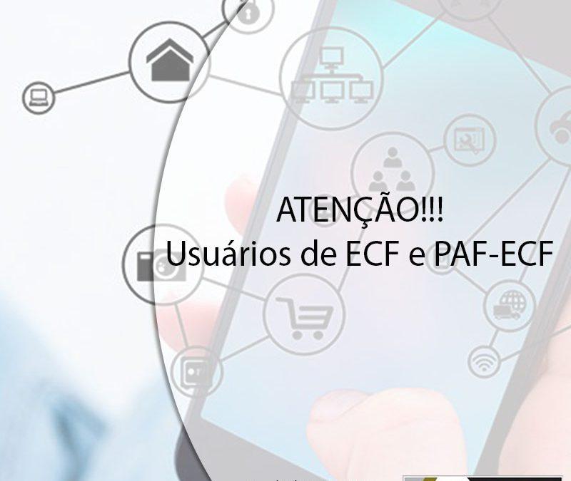 """""""ATENÇÃO"""" Usuários de ECF e PAF-ECF."""