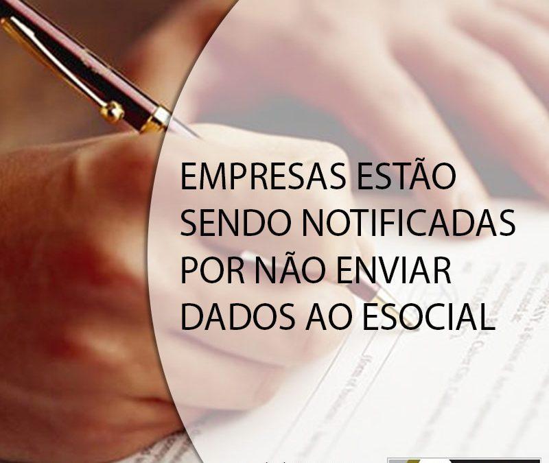 Empresas estão sendo notificadas por não enviar dados ao eSocial.