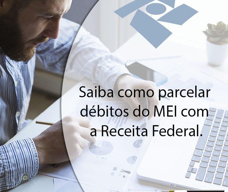 Saiba como parcelar débitos do MEI com a Receita Federal.