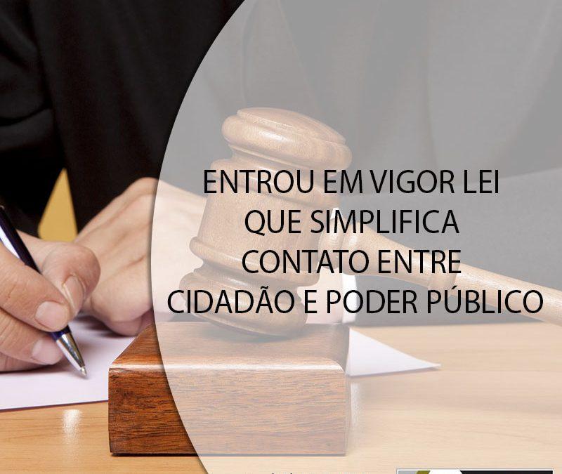 ENTROU EM VIGOR LEI QUE SIMPLIFICA CONTATO ENTRE CIDADÃO E PODER PÚBLICO.