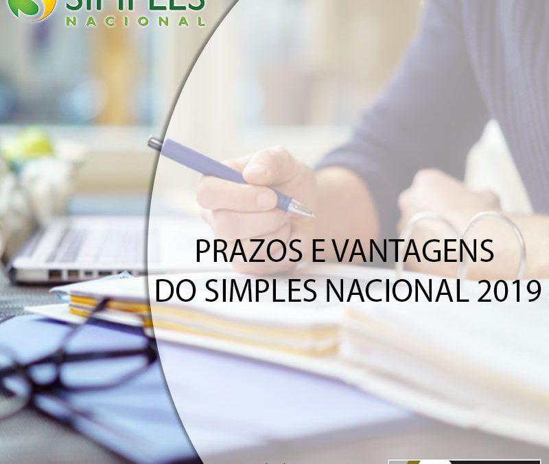 PRAZOS E VANTAGENS DO SIMPLES NACIONAL 2019.