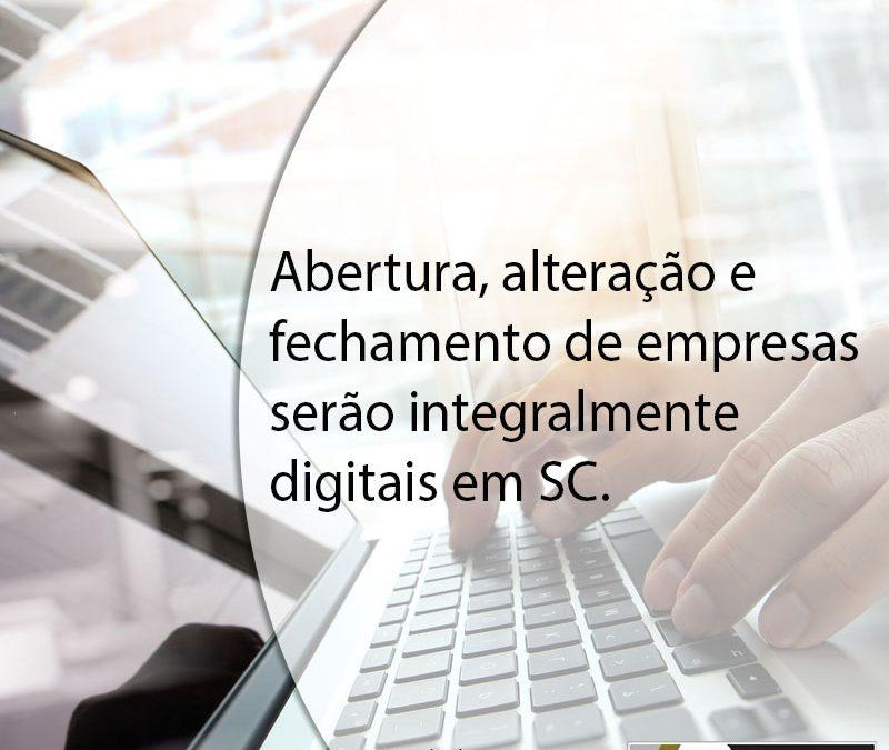 Abertura, alteração e fechamento de empresas serão integralmente digitais em SC.
