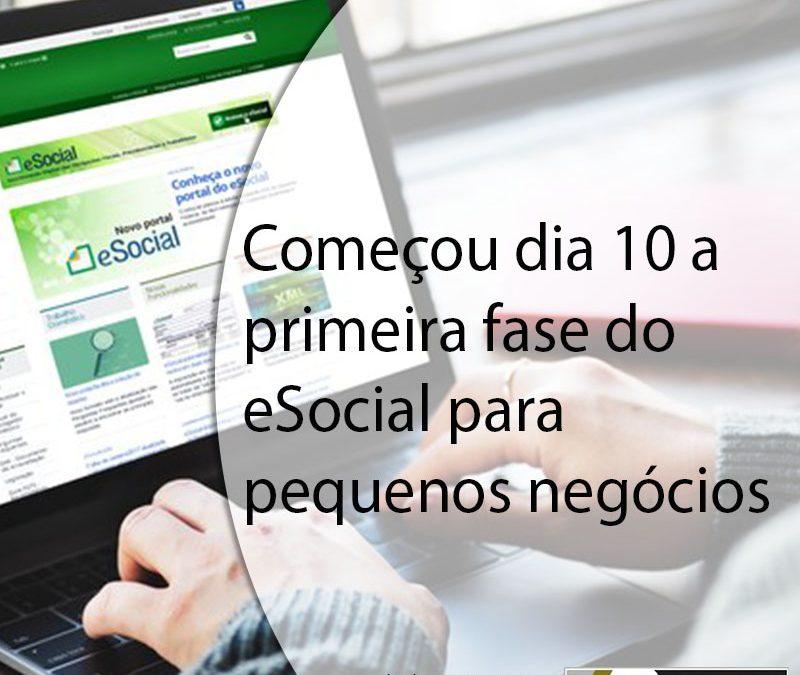 Começou dia 10 a  primeira fase do  eSocial para  pequenos negócios.