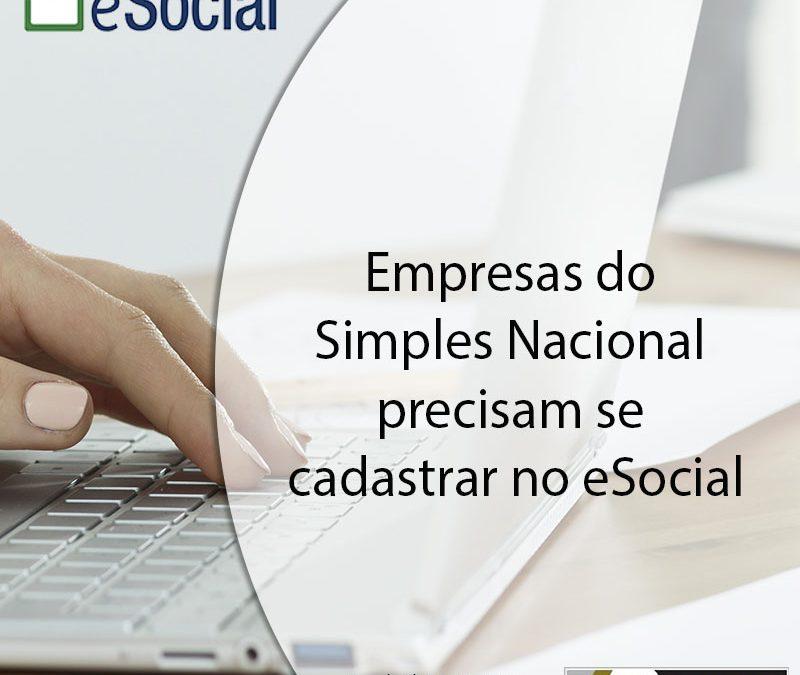Empresas do Simples Nacional precisam se cadastrar no eSocial.