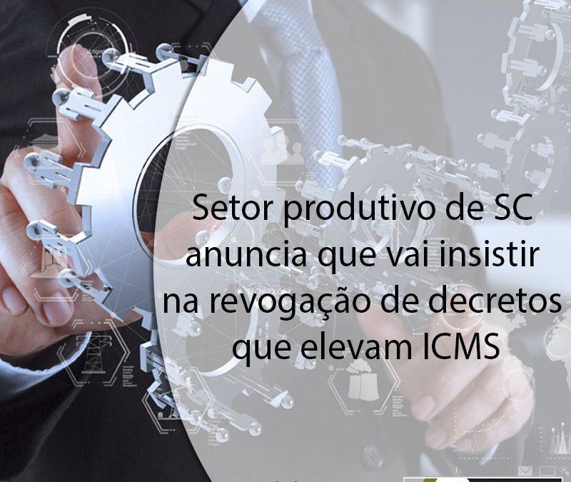 Setor produtivo de SC anuncia que vai insistir na revogação de decretos que elevam ICMS.