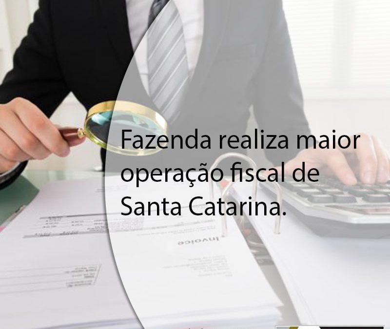 Fazenda realiza maior operação fiscal de Santa Catarina.