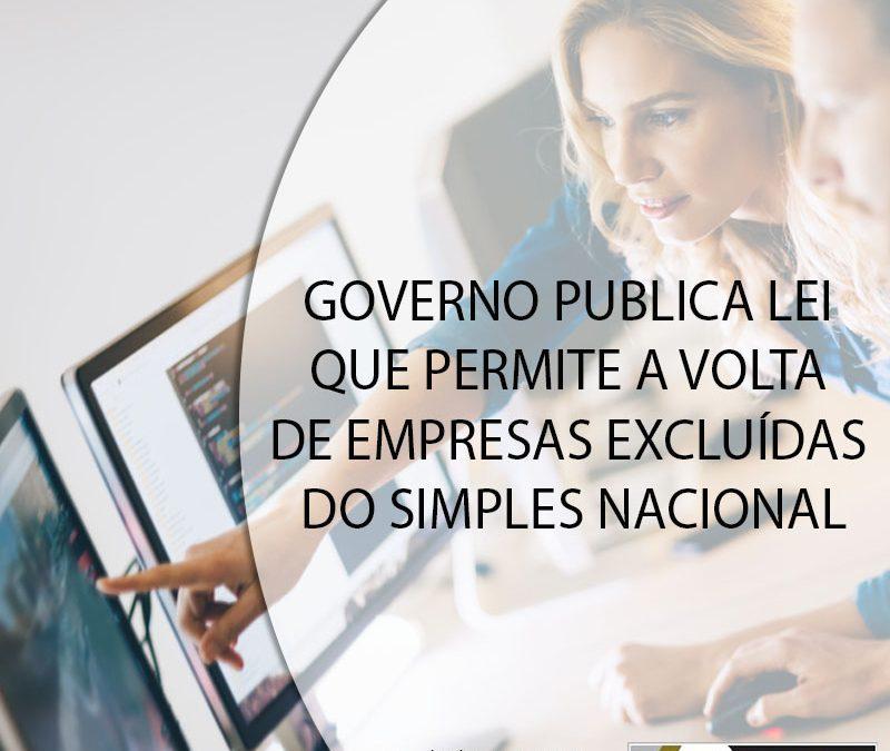 GOVERNO PUBLICA LEI QUE PERMITE A VOLTA DE EMPRESAS EXCLUÍDAS DO SIMPLES NACIONAL.