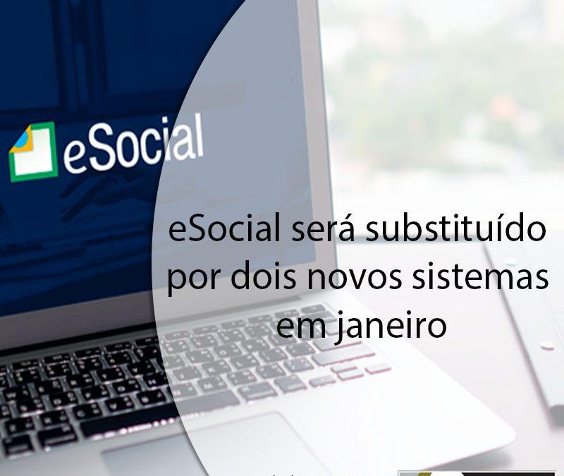 eSocial será substituído por dois novos sistemas em janeiro.