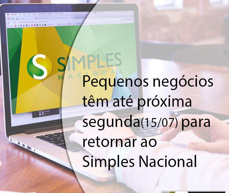 Pequenos negócios têm até próxima segunda(15/07) para retornar ao Simples Nacional.