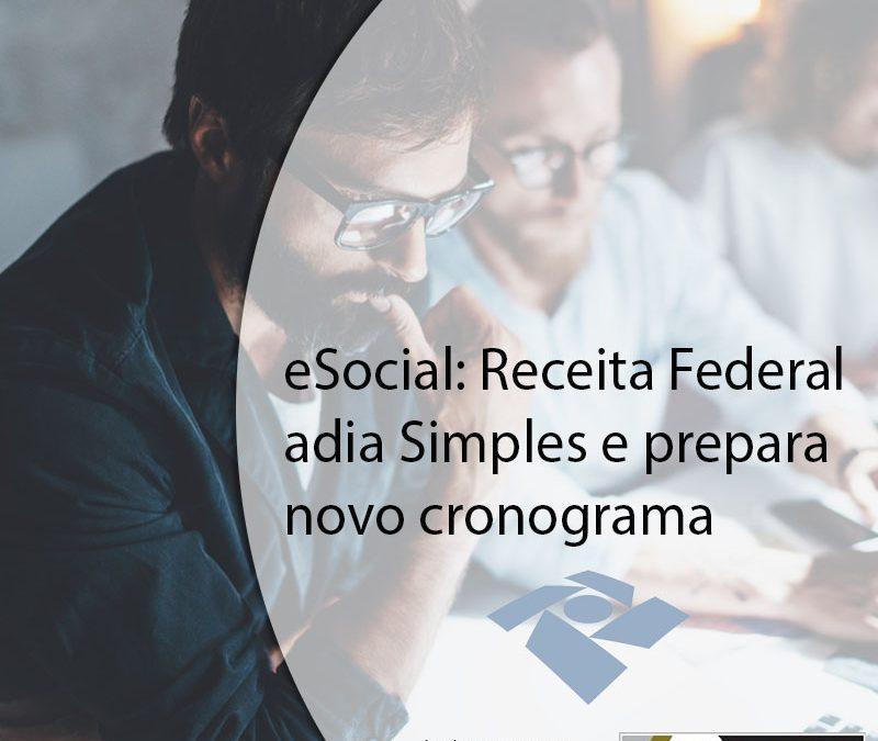 eSocial: Receita Federal adia Simples e prepara novo cronograma.