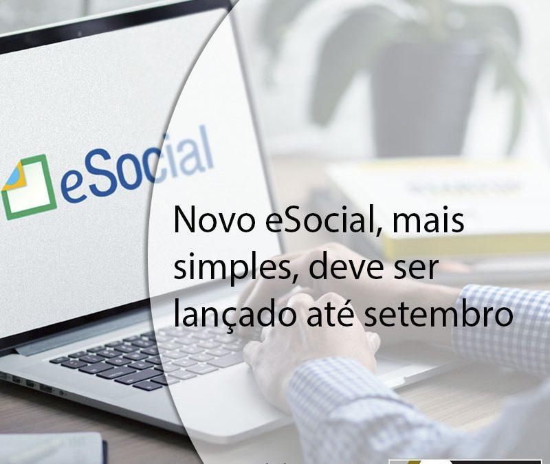 Novo eSocial, mais simples, deve ser lançado até setembro.