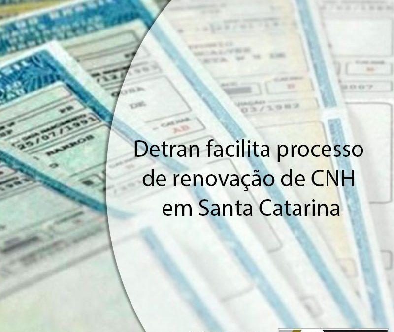 Detran facilita processo de renovação de CNH em Santa Catarina.