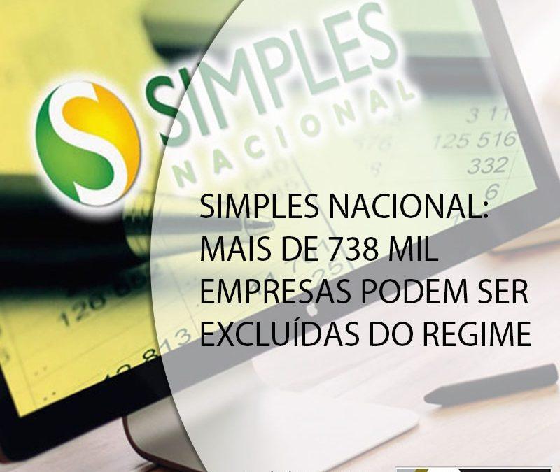 SIMPLES NACIONAL: MAIS DE 738 MIL EMPRESAS PODEM SER EXCLUÍDAS DO REGIME.