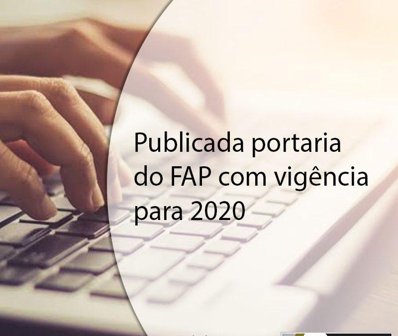 Publicada portaria do FAP com vigência para 2020.