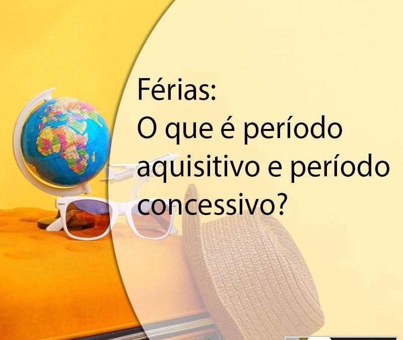 Férias: O que é período aquisitivo e período concessivo?