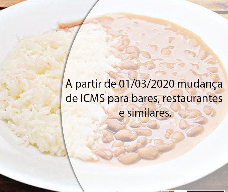 A partir de 01/03/2020 mudança de ICMS para bares, restaurantes e similares.
