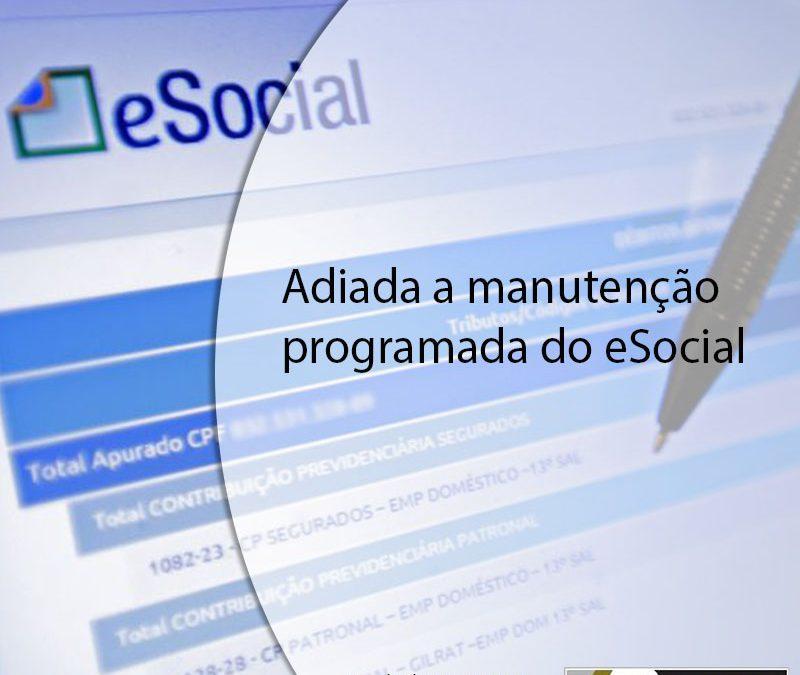 Adiada a manutenção programada do eSocial