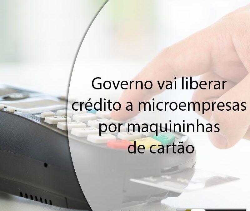 Governo vai liberar crédito a microempresas por maquininhas de cartão.