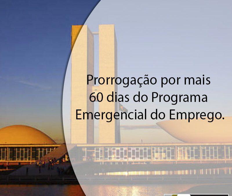 Prorrogação por mais 60 dias do Programa Emergencial do Emprego.