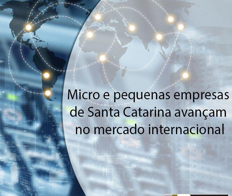 Micro e pequenas empresas de Santa Catarina avançam no mercado internacional.